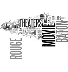 baton rouge movie theaters text word cloud concept vector image