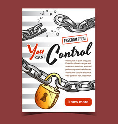 Freedom from control advertising poster vector
