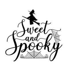 sweet and spooky t shirt design vector image