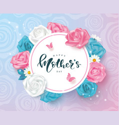 creative mothers day cards with roses daisies vector image