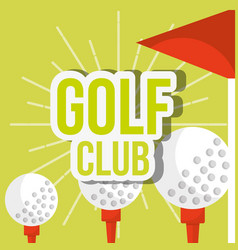 Golf club three ball on tee red flag vector