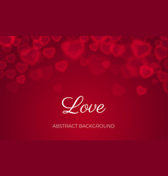 heart bokeh red background valentine love vector image