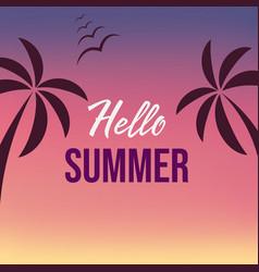hello summer tropical palms on summer light vector image