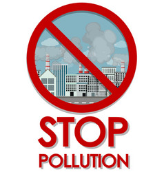 Poster design for stop pollution with factory vector