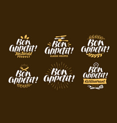 Bon appetit lettering restaurant label set vector