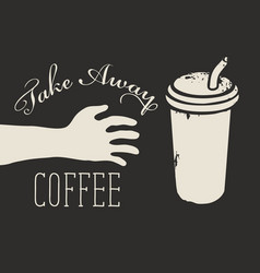Coffee banner with words take away coffee vector