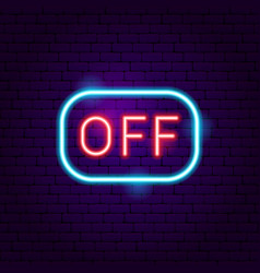 off sign neon label vector image