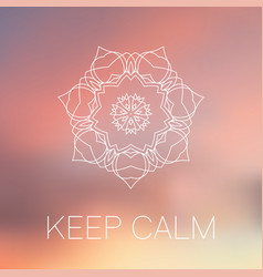 white mandala on blurred back keep calm poster vector image