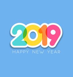 2019 happy new year typography design vector image
