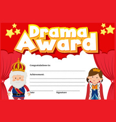 Certificate template for drama award with king vector