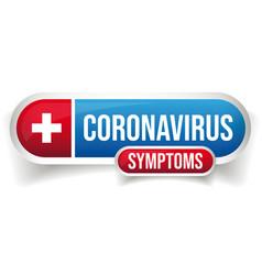Corona virus medicine button sign vector
