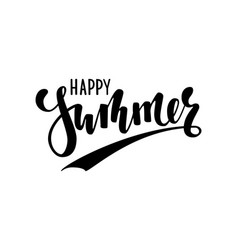 happy summer hand drawn calligraphy and brush pen vector image