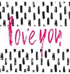 Hand drawn brush modern calligraphy Valentine vector image vector image