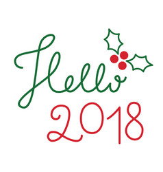hello 2018 lettering vector image vector image