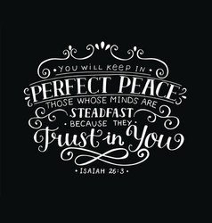 hand lettering you will keep in perfect peace vector image