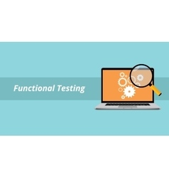 functional testing with notebook or laptop with vector image vector image