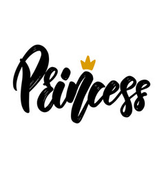 princess text lettering phrase for poster vector image