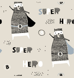 Seamless pattern with hand drawn bear hero vector
