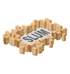 Slum district building in form letters ghetto vector