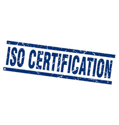 Square grunge blue iso certification stamp vector