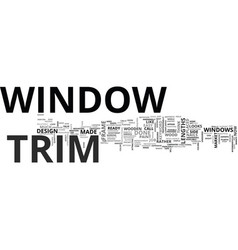 Window trim text word cloud concept vector