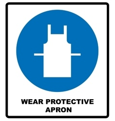 Wear protective gloves Use protective apron vector image vector image