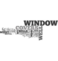 window well covers text word cloud concept vector image