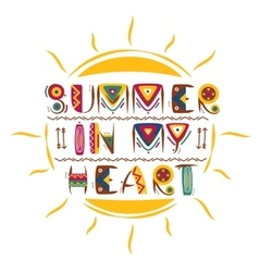Summer in my heart words design in colored vector