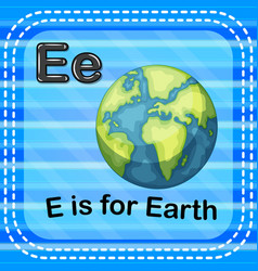 Flashcard letter e is for earth vector