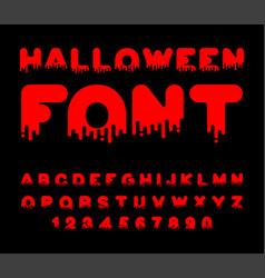 halloween font blood red liquid letter terrible vector image