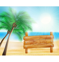 Summer sea beach and wooden sign vector