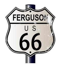 Ferguson route 66 sign vector