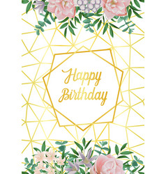 happy birthday card with geometric frame flowers vector image