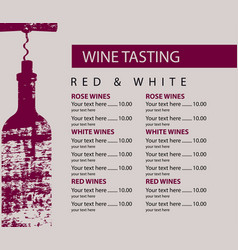 menu for wine tasting with bottle and corkscrew vector image