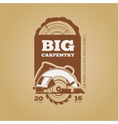 Carpenter vintage design for poster label vector image