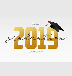 graduating card template class 2019 - banner vector image