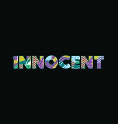 Innocent concept word art vector