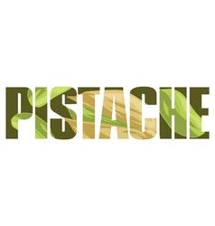 Pistache sign vector image