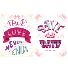 true love never ends save the date vector image