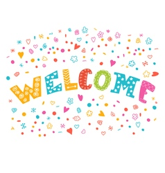 Colorful welcome background with different design vector image