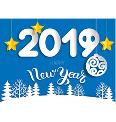 new year greeting card 2019 cut paper layers vector image