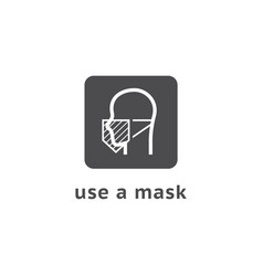 Wear face mask sign for people warning vector