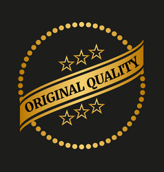 original quality label vector image vector image