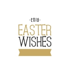 Easter wishes overlay lettering label design vector image