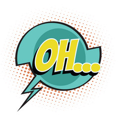 oh comic word vector image