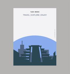 Tajin - mexico vintage style landmark poster vector