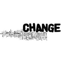 be a change master text word cloud concept vector image vector image