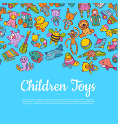 Hand drawn colored children or kid toys vector