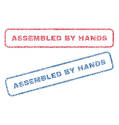 Assembled by hands textile stamps vector