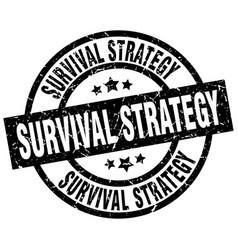 Survival strategy round grunge black stamp vector